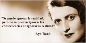 Contornos (182) Ayn Rand. Sobre la ignorancia de la realidad